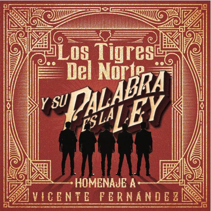 Los Tigres del Norte y Vicente Fernández